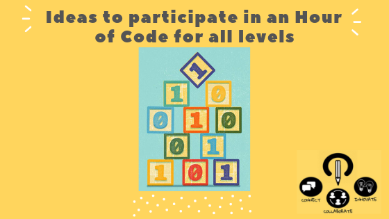 Ideas to participate in Hour of Code for all levels