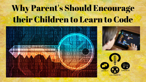 Why Parent's Should Encourage their Student's to Learn Coding
